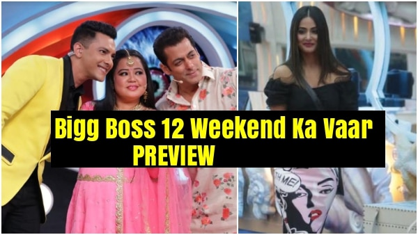 Bigg Boss 12 Weekend Ka Vaar Day 48 PREVIEW: Hina Khan brings hard hitting truths, Bharti Singh- Aditya Narayan cheer up contestants