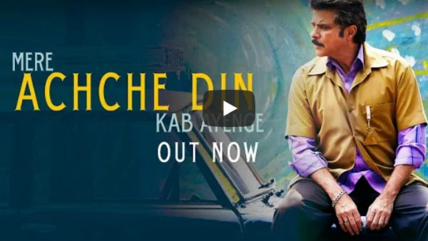 Anil Kapoor is waiting for 'Acche Din' in latest 'Fanney Khan' song!