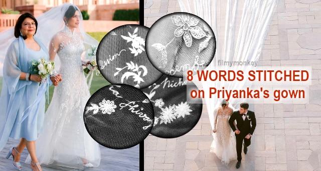 New videos reveal Priyanka Chopra's Wedding gown by Ralph Lauren had 8 words stitched in it like Nick Jonas' actual name 'Nicholas Jerry Jonas', 'Om Namah Shivay', 'Compassion, '1st December 2018'!