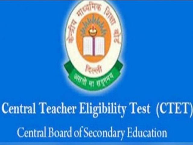 CBSE CTET 2019 Exam Date Announced; Check Important Dates, Know How To Apply @ctet.nic.in